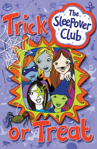 The Sleepover Club: Trick or Treat / Jane Hunter