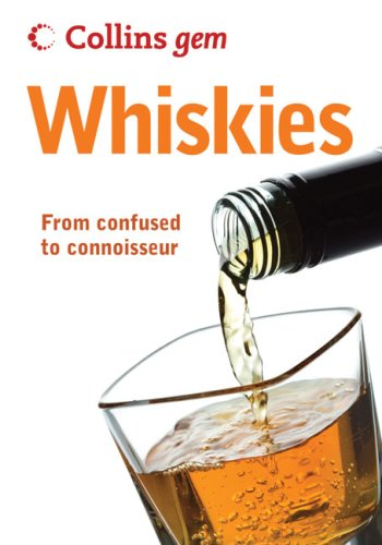Collins Gem Whiskies: From Confused to Connoisseur / Dominic Roskrow