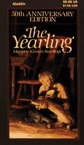 The Yearling (50th Anniversary Edition) / Marjorie Kinnan Rawlings