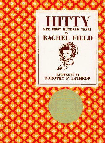 Hitty: Her First Hundred Years / Rachel Field