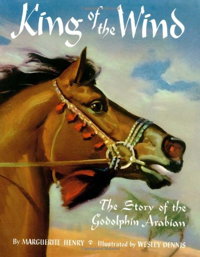 King of the Wind: The Story of the Godolphin Arabian / Marguerite Henry