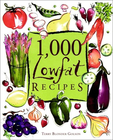 1,000 Lowfat Recipes (1,000 Recipes Series) / Terry Blonder Golson
