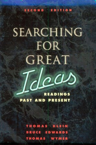 Searching for Great Ideas: Readings Past and Present / Thomas Klein