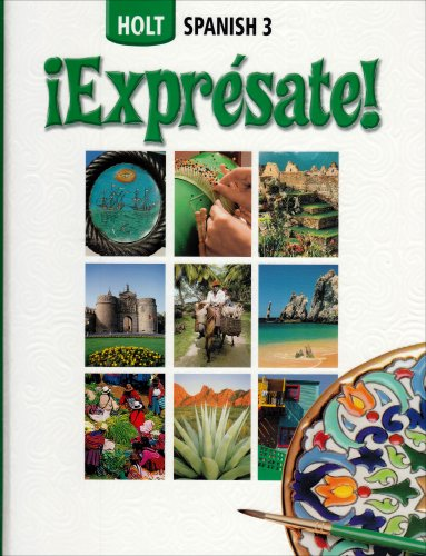 Expresate Level 3: Holt Spanish 2006 (Spanish Edition) / Nancy A. Humbach