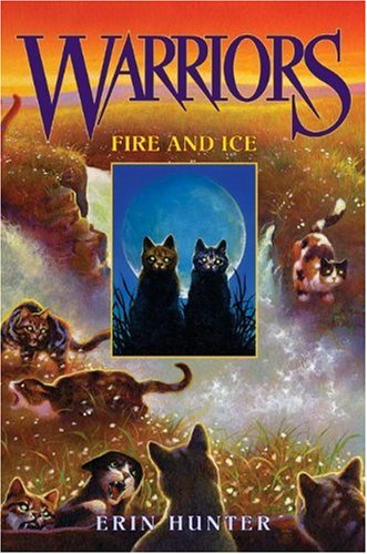 Warriors #2: Fire and Ice / Erin Hunter