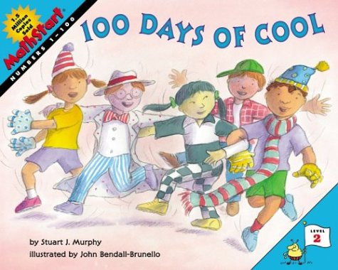 100 Days of Cool (MathStart 2) / Stuart J. Murphy