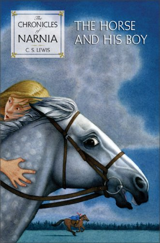 The Horse and His Boy (Narnia) - C. S. Lewis