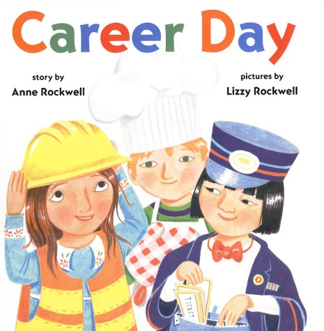Career Day - Anne Rockwell