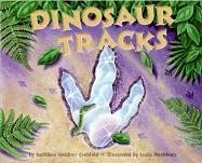 Dinosaur Tracks (Let's-Read-and-Find-Out Science 2) - Kathleen Weidner Zoehfeld