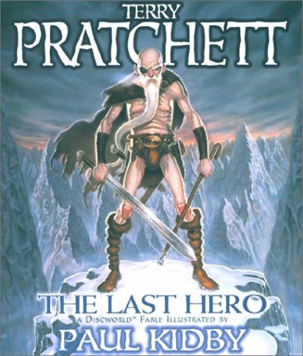 The Last Hero: A Discworld Fable - Terry Pratchett