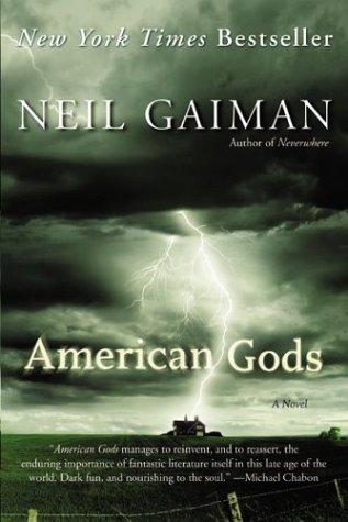 American Gods: A Novel - Neil Gaiman