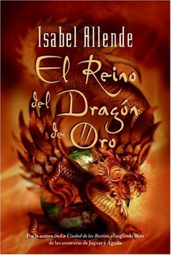 El Reino del Dragon de Oro (Spanish Edition) - Isabel Allende