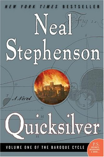 Quicksilver (The Baroque Cycle, Vol. 1) - Neal Stephenson