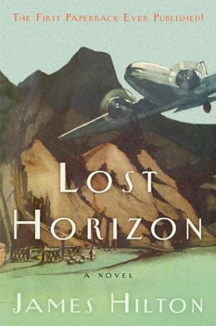 Lost Horizon: A Novel - James Hilton