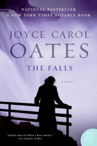 The Falls: A Novel (P.S.) - Joyce Carol Oates