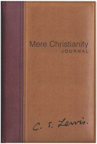 Mere Christianity Journal - C. S. Lewis