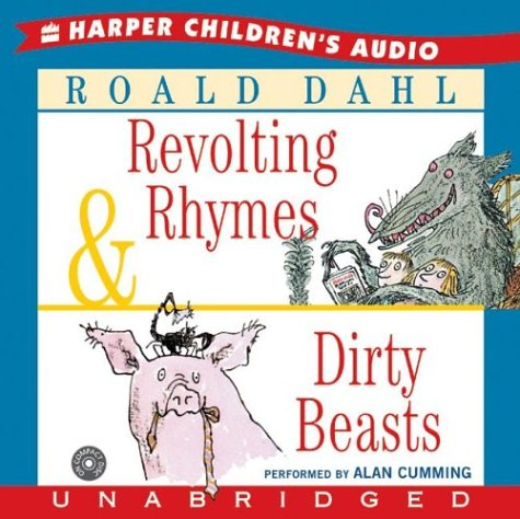 Revolting Rhymes & Dirty Beasts CD - Roald Dahl
