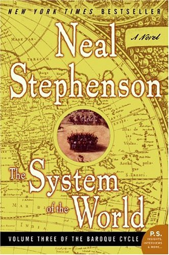 The System of the World (The Baroque Cycle, Vol. 3) - Neal Stephenson