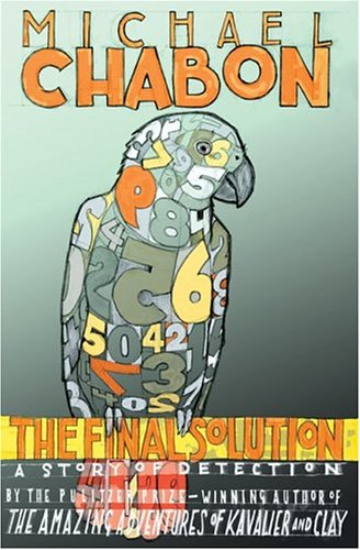The Final Solution: A Story of Detection - Michael Chabon