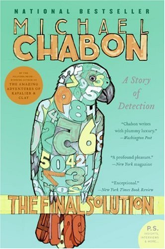 The Final Solution: A Story of Detection (P.S.) - Michael Chabon