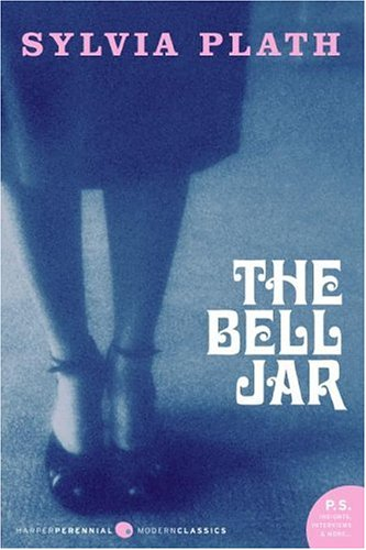 The Bell Jar (P.S.) - Sylvia Plath