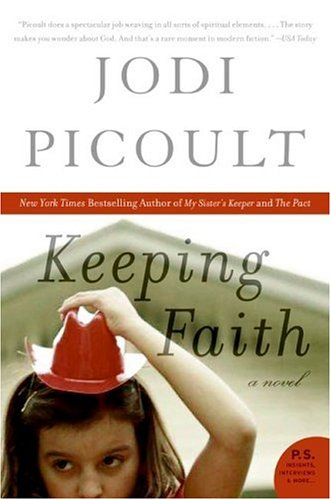 Keeping Faith: A Novel (P.S.) - Jodi Picoult