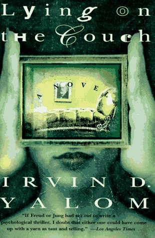 Lying on the Couch: A Novel - Irvin D. Yalom