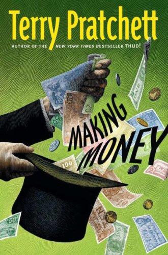 Making Money (Discworld) - Terry Pratchett