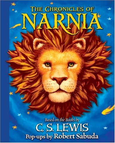 The Chronicles of Narnia Pop-up: Based on the Books by C. S. Lewis - C. S. Lewis