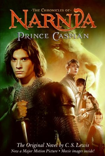 Prince Caspian the chronicles of narnia (movie images inside) - C. S. Lewis
