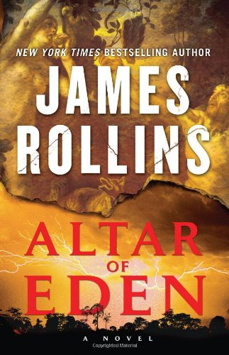 Altar of Eden: A Novel - James Rollins