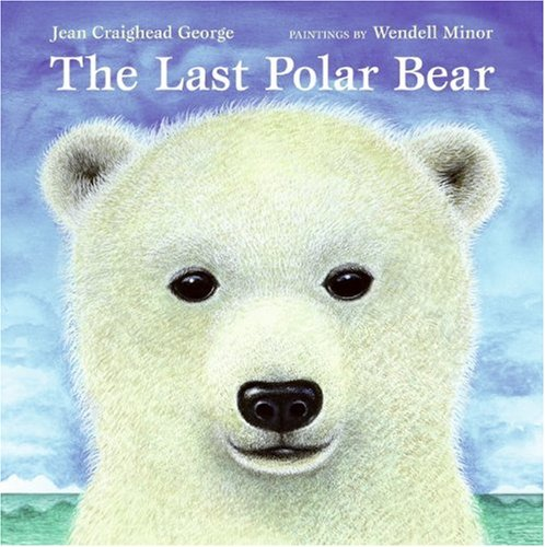 The Last Polar Bear (Laura Geringer Books) - Jean Craighead George