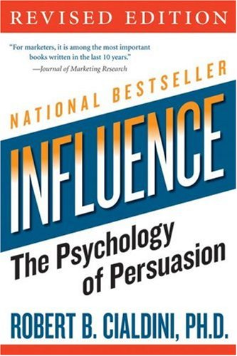 Influence: The Psychology of Persuasion (Collins Business Essentials) - Robert B. Cialdini