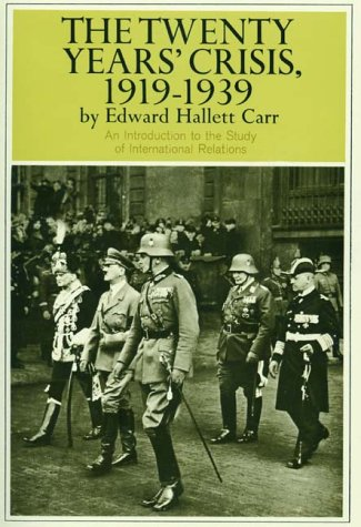 Twenty Years'  Crisis, 1919-1939: An Introduction to the Study of International Relations - Edward Hallett Carr