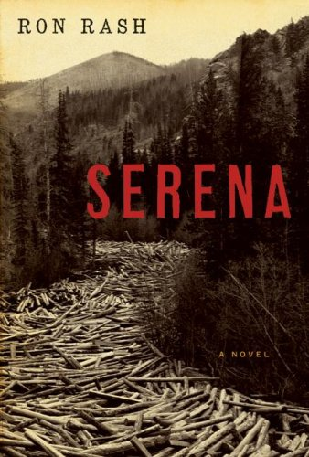 Serena: A Novel - Ron Rash