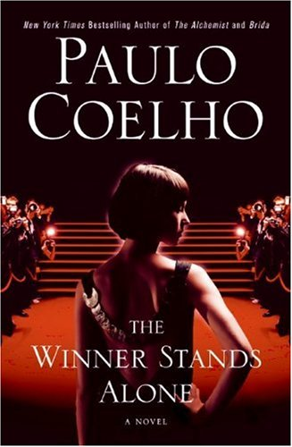 The Winner Stands Alone: A Novel - Paulo Coelho