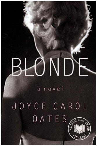 Blonde: A Novel (P.S.) - Joyce Carol Oates