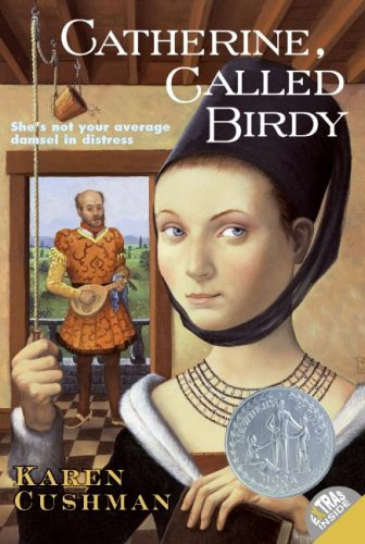 Catherine, Called Birdy (rpkg) (Trophy Newbery) - Karen Cushman