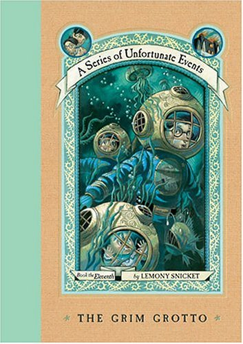 The Grim Grotto (A Series of Unfortunate Events, Book 11) - Lemony Snicket