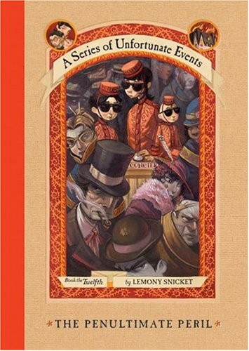 The Penultimate Peril (A Series of Unfortunate Events, Book 12) - Lemony Snicket