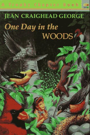 One Day in the Woods - Jean Craighead George