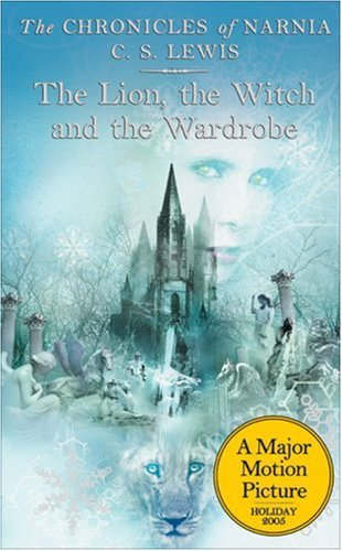 The Lion, the Witch, and the Wardrobe (The Chronicles of Narnia, Book 2) - C. S. Lewis