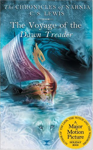 "The Voyage of the ""Dawn Treader""(The Chronicls of Narnia, Book 5) - C. S. Lewis"