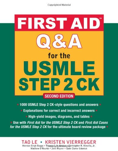 First Aid Q&A for the USMLE Step 2 CK, Second Edition (First Aid USMLE ...