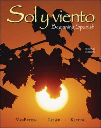 Sol y viento: Beginning Spanish - Bill VanPatten