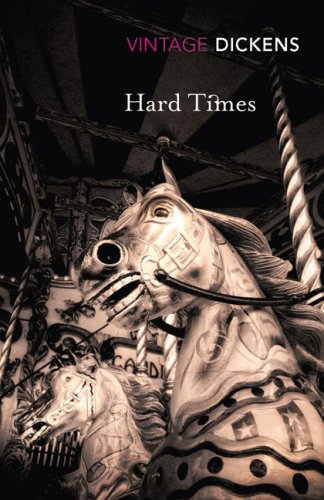 Hard Times (Vintage Classics) - Charles Dickens
