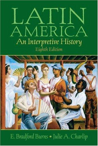 By e. Bradford burns the poverty of progress: latin america in the.
