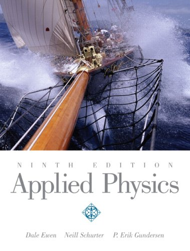 Applied physics by dale ewen, neill schurter, erik gundersen.