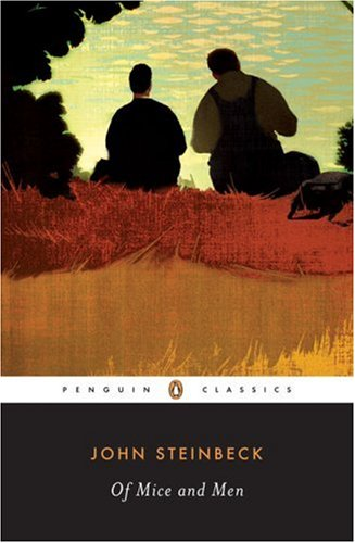 Of Mice and Men (Penguin Classics) - John Steinbeck