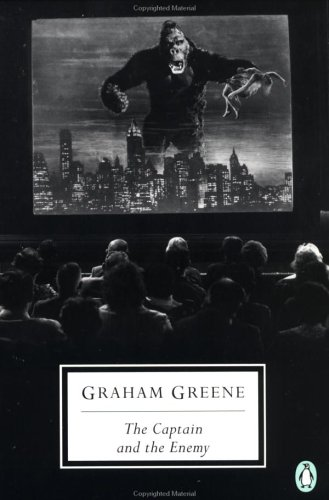 The Captain and the Enemy (Classic, 20th-Century, Penguin) / Graham Greene
